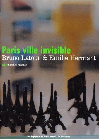 4. Paris Invisible City